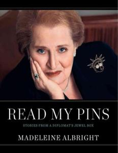 Read My Pins_ Stories From a Di - Madeleine Albright