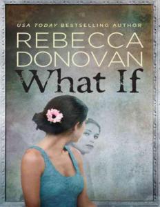 Rebecca Donovan - What If (mobi)