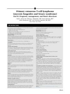 Primary cutaneous T-cell lymphoma (mycosis fungoides and Sézary syndrome) Part II. Prognosis  management  and future directions