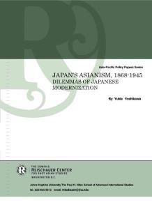 JAPAN´S ASIANISM  1868-1945 - Reischauer Center