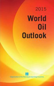 2015 world oil outlook - opec