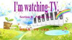 人教版七年级英语下Unit 6  I´m watching TV Section B( 2a--- 2c) 第三课时教学课件(共26张PPT).ppt