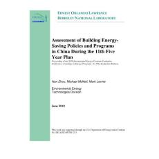 Assessment of Building Energy-Saving Policies and Programs in China During the 11th Five Year Plan