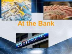 Unit 8 At the Bank