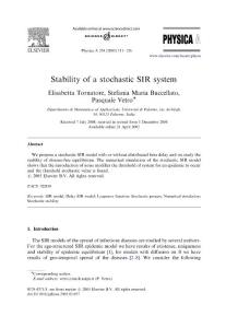 Stability of a stochastic SIR system11
