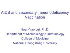 AIDS and secondary immunodeficiency Vaccination