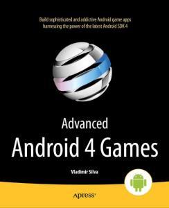 Apress.Advanced.Android.4.Games.Jan.2012