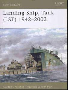 Osprey New Vanguard 115 Landing Ship Tank 1942 2002