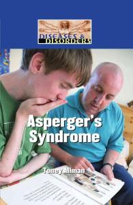 美国中学科学读物-疾病与流行病-亚斯伯格证 Diseases and Disorders - Asperger´s Syndrome