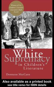 儿童文学中的白人至上 White Supremacy in Children´s Literature