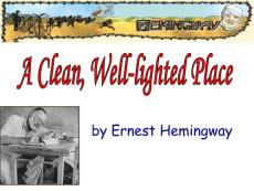 2.a clean  well-lighted place