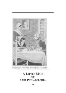 费城女仆 A Little Maid of Old Philadelphia - Alice Turner Curtis
