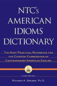 NTC´s American Idioms Dictionary