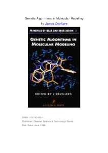 Genetic Algorithms in Molecular Modeling  Elsevier (1996)  0122138104