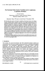 The Fractional Order Fourier Transform and its Application to Quantum Mechanics