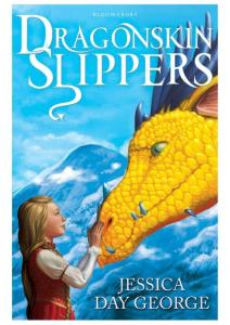 Jessica Day George - [Dragon Adventures 01] - Dragonskin Slippers (Dragon Slippers).rar (retail) (epub)