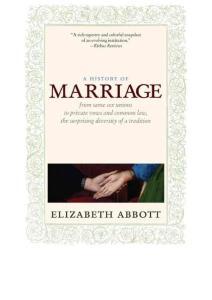 Abbott  Elizabeth-A History of Marriage