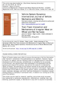 Train-Track Interaction and Mechanisms of Irregular Wear on Wheel and Rail Surfaces
