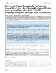 Early versus Delayed Decompression for Traumatic Cervical Spinal Cord Injury Results of the Surgical Timing in Acute Spinal Cord Injury Study (STASCIS)