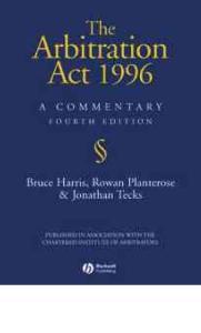 1996年仲裁法评论 The Arbitration Act 1996  A Commentary