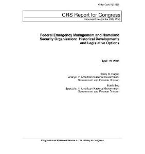 federal emergency management and homeland security:联邦应急管理与国土安全