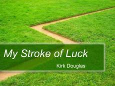 基础英语BOOK2_Unit_3_My_Stroke_of_Luck