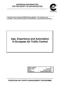 Age  Experience and Automation in European Air Traffic Control
