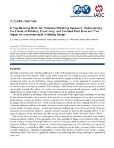 SPE-178817-MS A New Damping Model for Nonlinear Drillstring Dynamics Understanding the Effects of Rotation, Eccentricity, and Confined Fluid Flow and Their Impact on Unconventional Drillstring Design