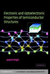 Singh - Electronic and Optoelectronic Properties of Semiconductor Structures.pdf