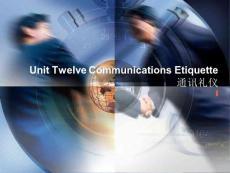 国际商务礼仪Unit 12 Communications Etiquette通讯礼仪