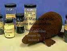 The Mole-Mass and Mole-Volume Relationships