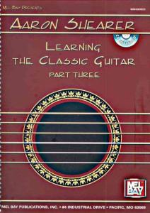 Aaron Shearer《学习古典吉他 - Learning Guitar Classic Part 3》