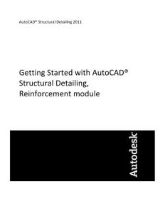 AUTOCAD STRUCTURAL DETAILING 2011 USER GUIDE REINFORCEMENT MODULE