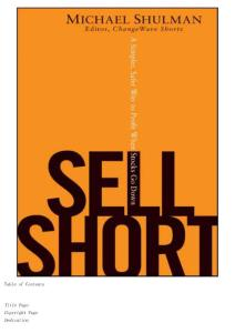 Sell Short:A Simpler, Safer Way to Profit When Stocks Go Down卖空:一个简单,安全的股票盈利方式