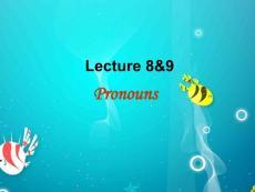 章振邦《新编英语语法》Lecture 8 9课件.ppt