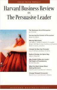 《哈佛商业评论:雄辩的领导者》Harvard Business Review on the Persuasive Leader