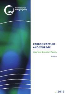 碳捕获与封存的法律与监管概览(第三版)Carbon Capture and Storage Legal and Regulatory Review - 3rd Edition