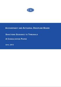 Accountancy and Actuarial Discipline Board Sanctions Guidance to Tribunals A Consultation Paper