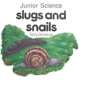 Slug and snail