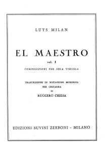 El Maestro Vol1 For Guitar Part One(Luys Milan)