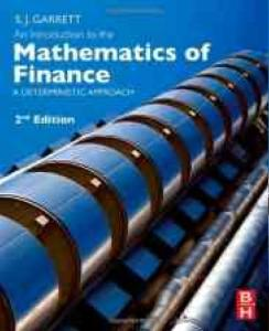 金融数学的介绍,第二版:确定方法      An Introduction to the Mathematics of Finance, Second Edition: A Deterministic Approach