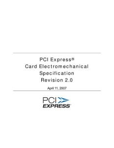 PCI Express Card Electromechanical Specification Revision 2.0