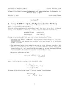 Lecture 7 1 Heavy Ball Method (aka Chebyshev's Iterative :7讲1重球法(又名切比雪夫和# 39;迭代