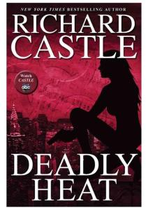 Richard Castle - [Nikki Heat 05] - Deadly Heat (v5.0) (epub)